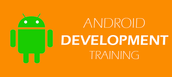 Andriod  Development Training